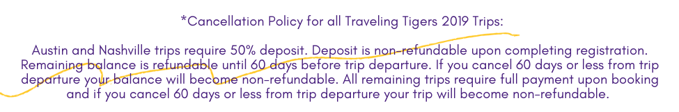 Traveling Tigers Cancellation Policy 2019